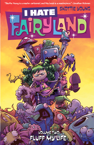 I Hate Fairyland, Vol. 2: Fluff My Life TP (inglés)