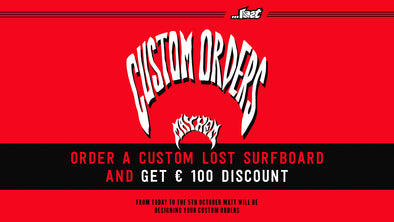 €100,- discount on a custom Lost Mayhem surfboard.