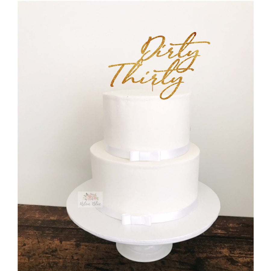 Dirty Thirty Acrylic Cake Topper - Aston Blue