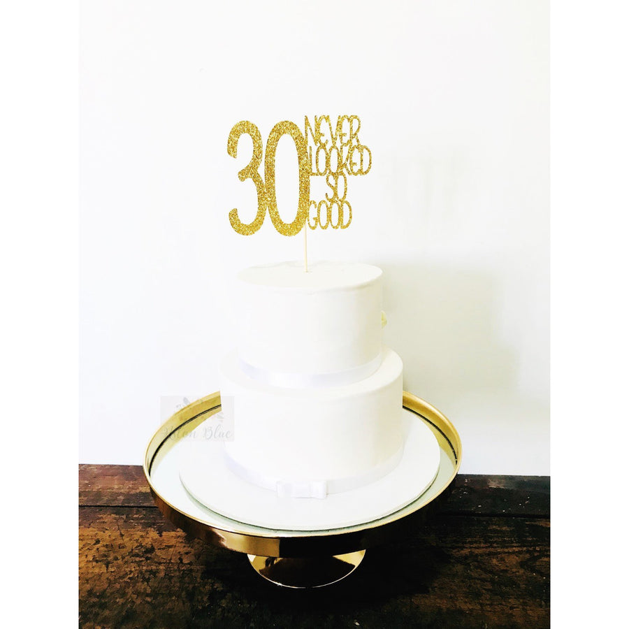 30 Never Looked So Good Acrylic Cake Topper - Aston Blue