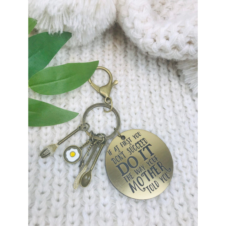 Do it the way your mother told you Key Ring - Aston Blue