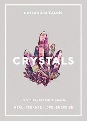 Crystals By Cassandra Eason