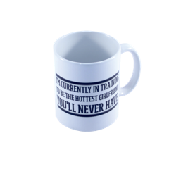 "Caneca ""I'm Currently in Training"""