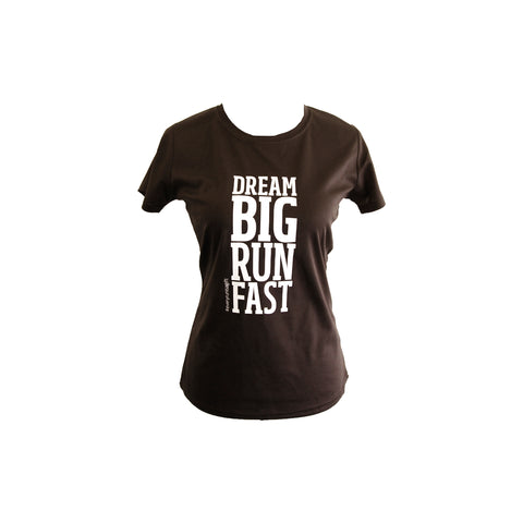 "T-Shirt ""Dream Big Run Fast"""
