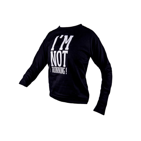 "Sweatshirt ""I'm not Running"""