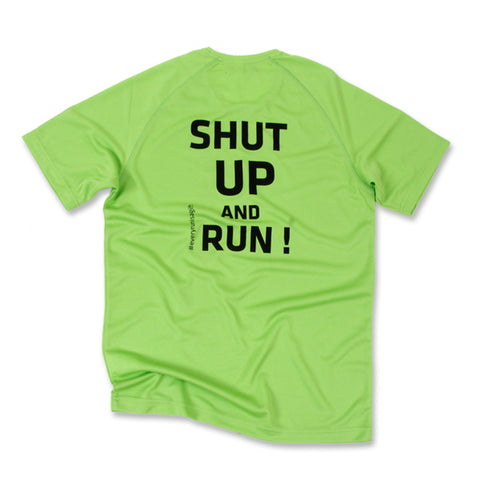 "T-Shirt ""Shut Up and Run"""