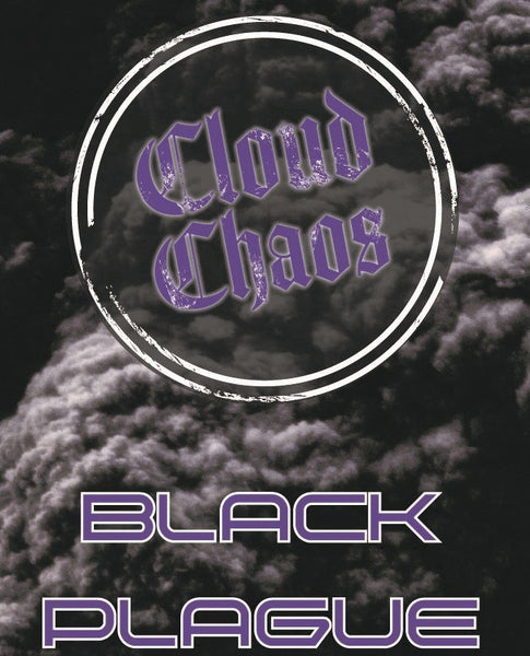 CLOUD CHAOS- BLACK PLAGUE