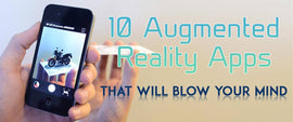 10 Augmented Reality Apps That Will Blow Your Mind