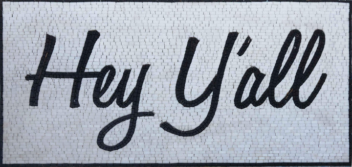 Mosaic Floor Tile - Hey Y'all | Signs-Logos | Mozaico