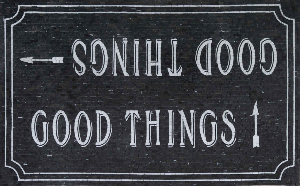 Marble Mosaic Sign - Good Things