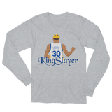 King Slayer Unisex Long Sleeve T-Shirt