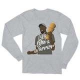 Live Like A Warrior Unisex Long Sleeve T-Shirt