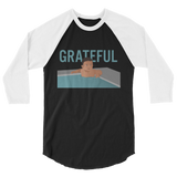 GRATEFUL 3/4 sleeve raglan shirt