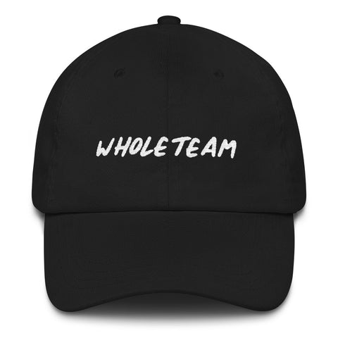 Whole Team Dad hat