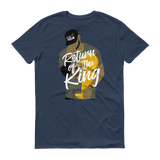 Return of the King Short sleeve t-shirt