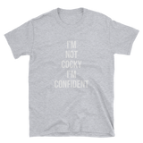 Confident Cocky T-Shirt