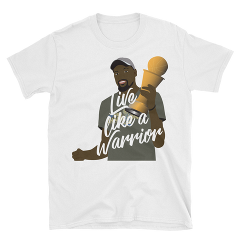 Live Like A Warrior Unisex T-Shirt