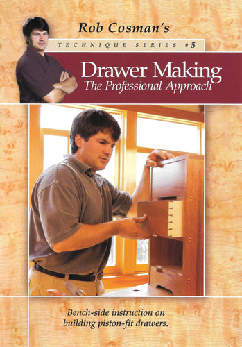 Drawer Making - the Professional Approach, Technique Series #5