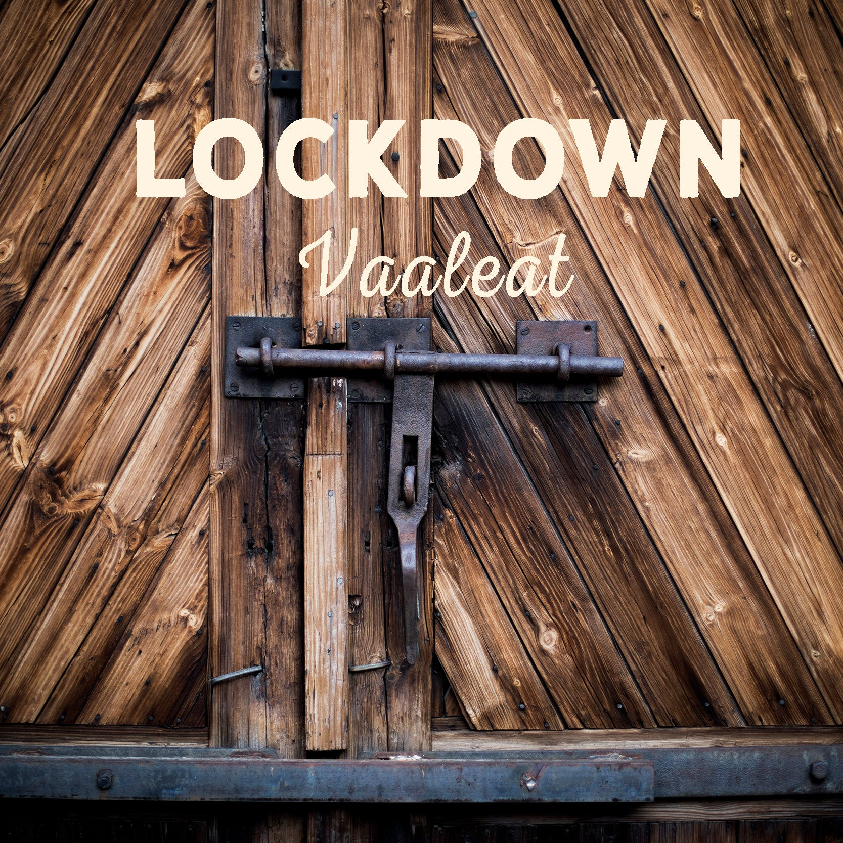 LOCKDOWN VAALEAT