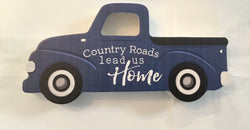 Country Roads Lead Us Home Truck