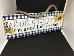 A Little Country Hanging Sign