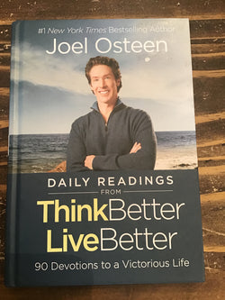 Think Better Live Better Daily Readings- Joel Osteen