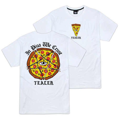 In Pizza We Crust - Tealer