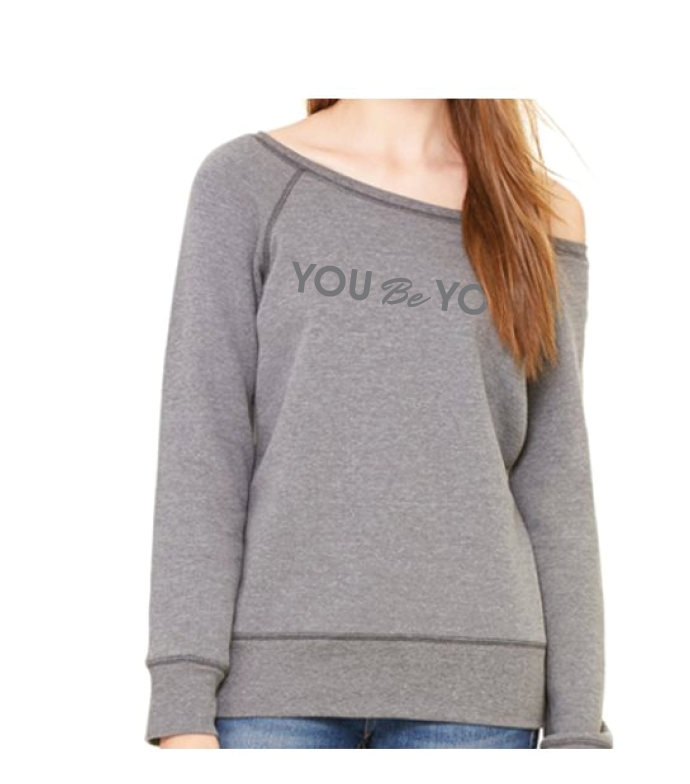 You Be You Sweatshirt