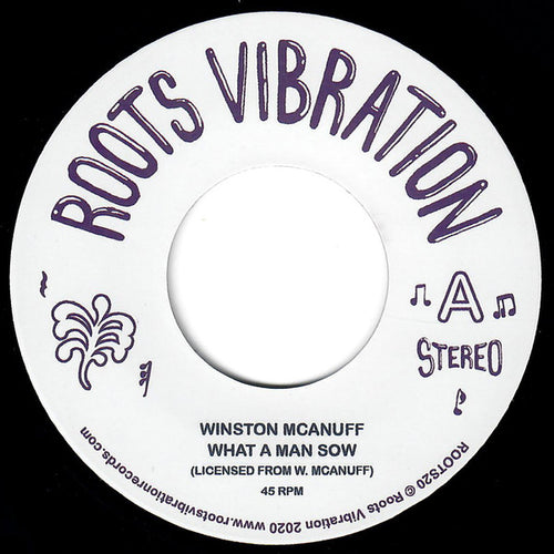 Winston McAnuff - What A Man Sow 7