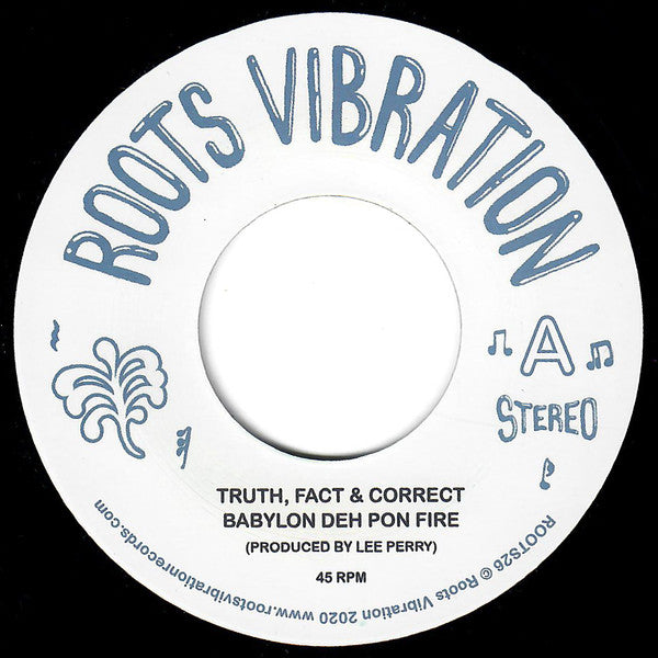 Truth, Fact & Correct - Babylon Deh Pon Fire 7