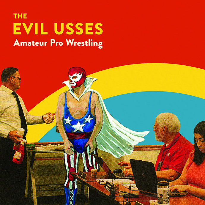 The Evil Usses - Amateur Pro Wrestling