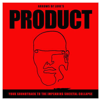 Product - Your Soundtrack To The Impending Societal Collapse