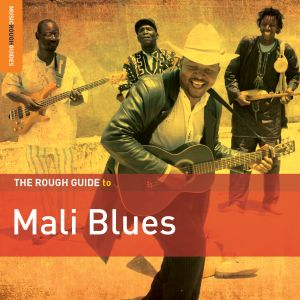 Various Artists	- The Rough Guide to Mali Blues