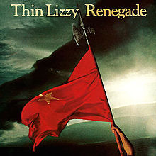 Thin Lizzy- Renegade