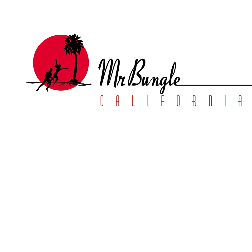 Mr Bungle - California