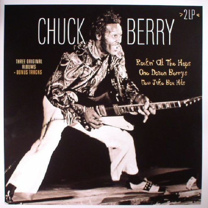Chuck Berry - Rockin' At The Hops/One Dozen Berry's/New Juke Box Hits