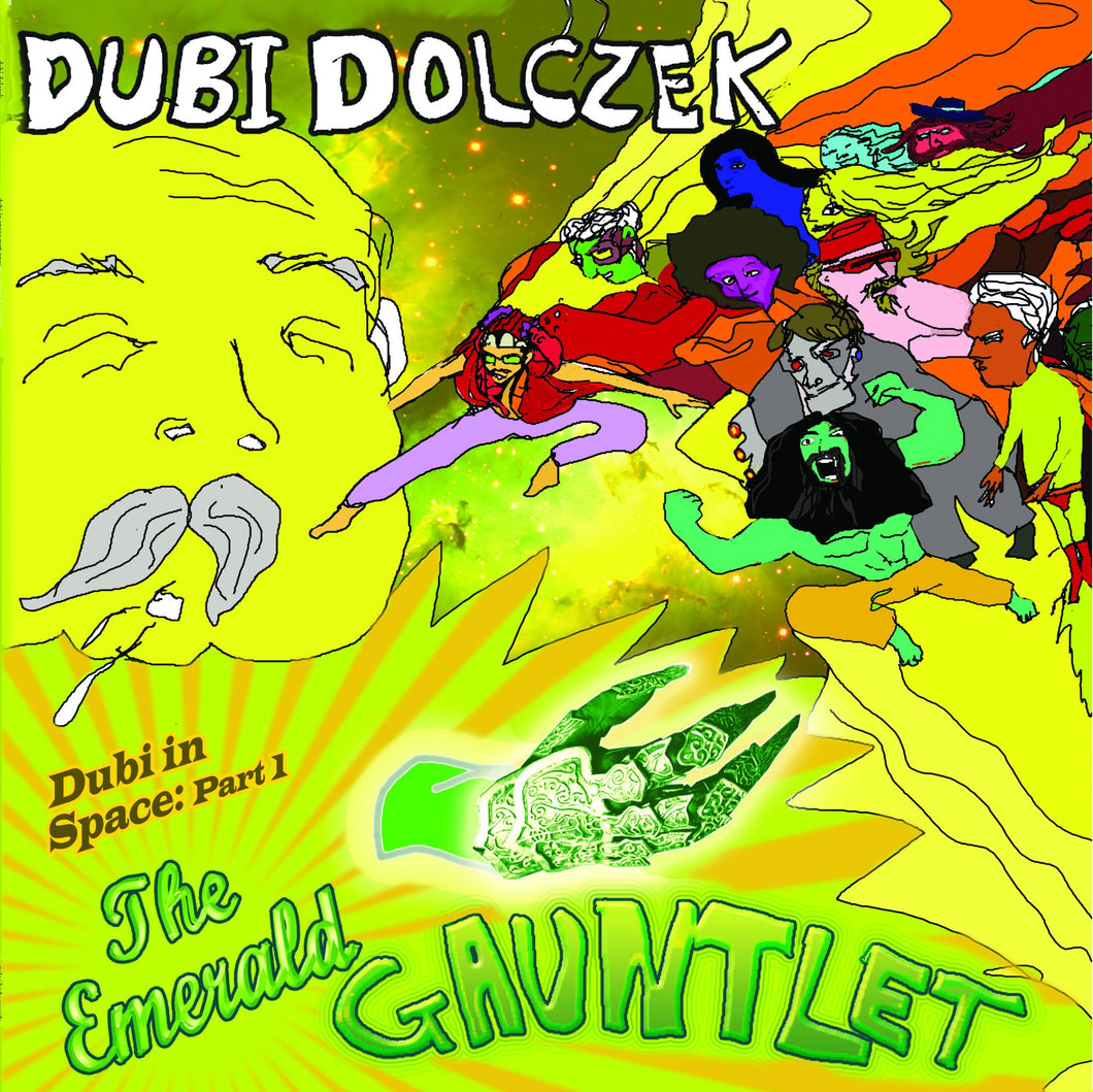 Dubi Dolczek - Dubi In Space Part I: The Emerald Gauntlet