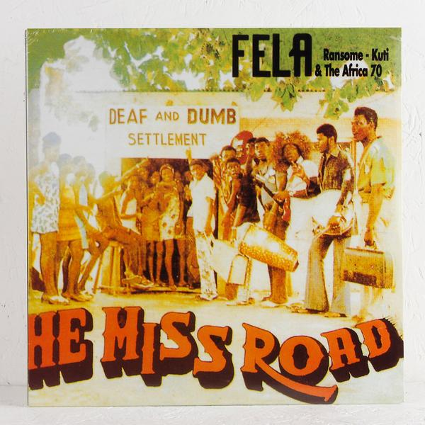 Fela Ransome - Kuti & The Africa 70 - He Miss Road