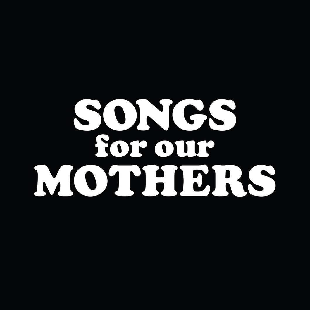 The Fat White Family - Songs For Our Mothers