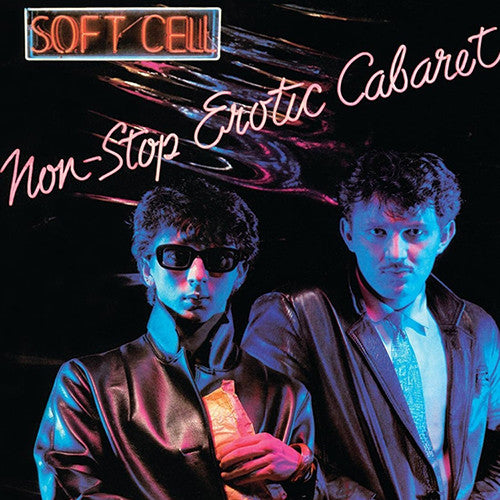 Soft Cell - Non Stop Exotic Cabaret