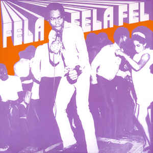 Fela And His Africa 70 ‎– Fela Fela Fela