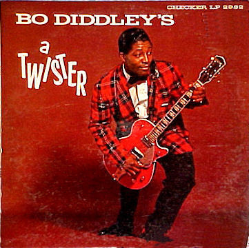 Bo Diddley - Bo Diddley - a Twister