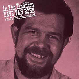 Dave Van Ronk With The Red Onion Jazz Band - In The Tradition