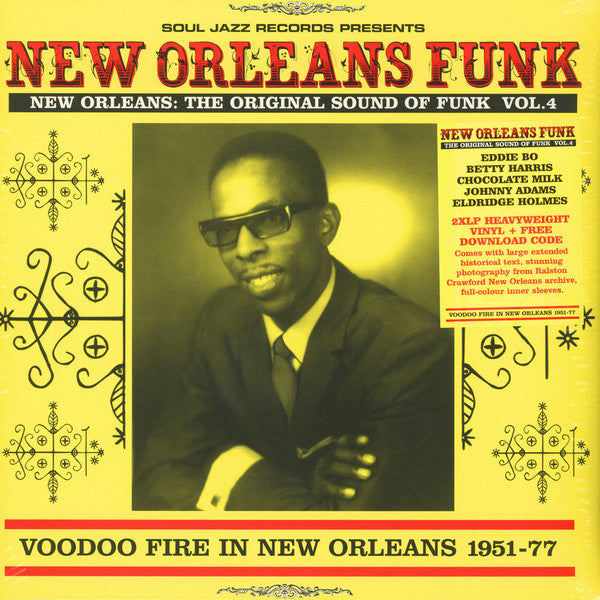 Various - New Orleans Funk Vol. 4 (Voodoo Fire In New Orleans 1951-77)