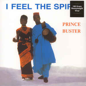 Prince Buster ‎– I Feel The Spirit