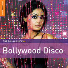 The Rough Guide To Bollywood Disco
