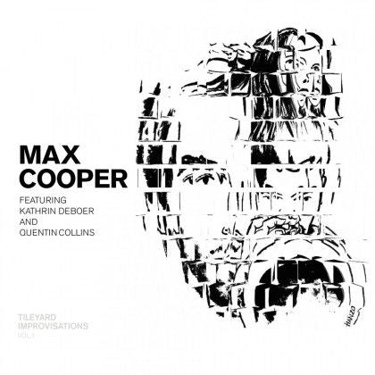 Max Cooper - Tileyard Improvisations Vol. 1