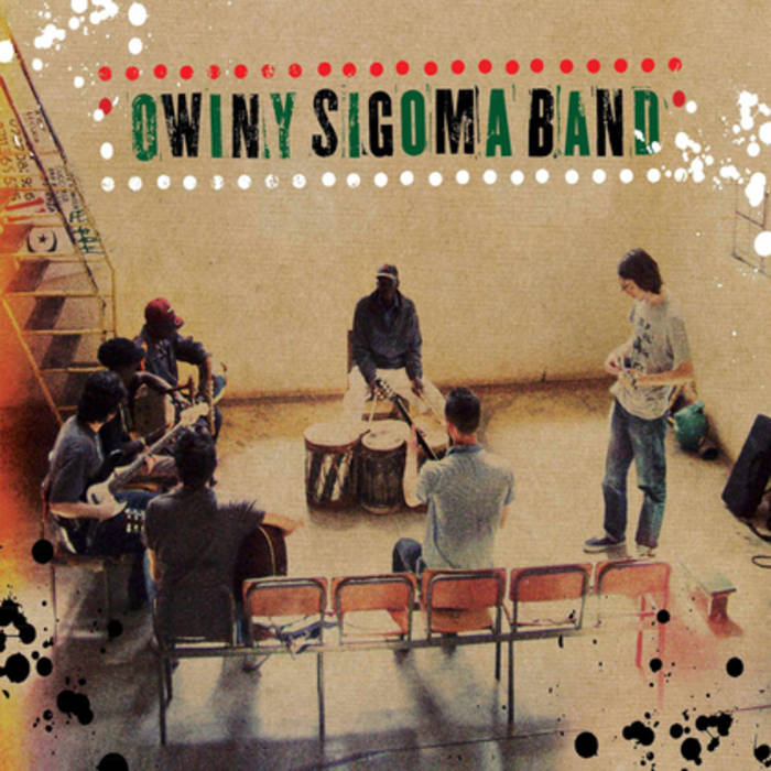 Owiny Sigoma Band - Owiny Sigoma Band