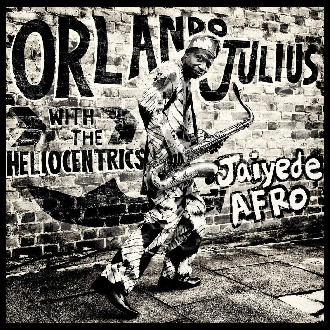 Orlando Julius With The Heliocentrics - Jayede Afro