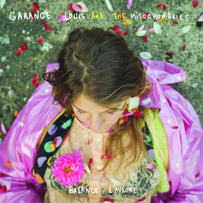 Garance and the Mitochondries - Balance L'aurore